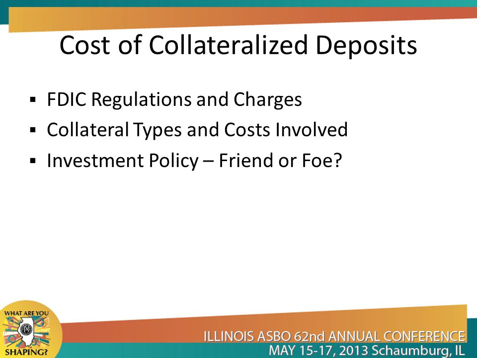 Cost of Collateralized Deposits