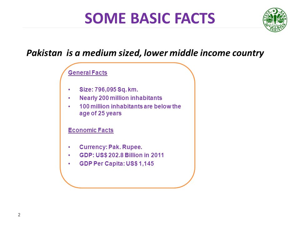 Pakistan is a medium sized, lower middle income country