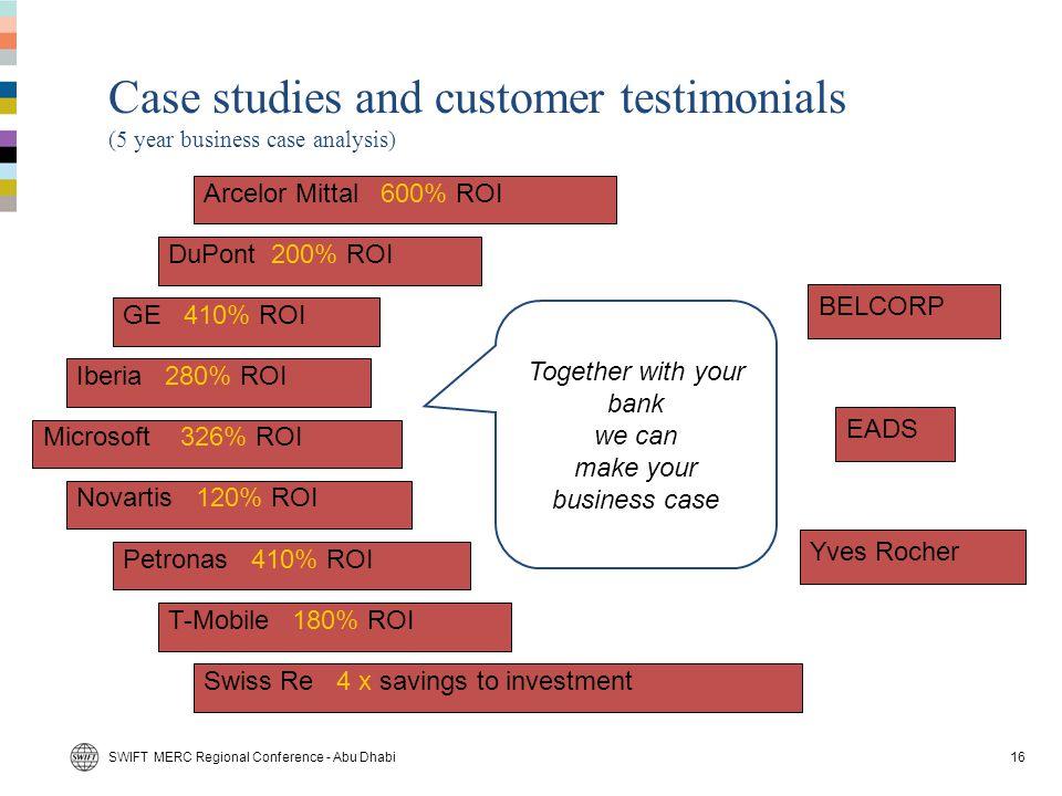 Case studies and customer testimonials (5 year business case analysis)