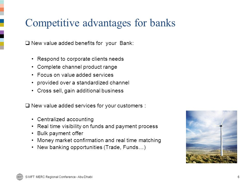Competitive advantages for banks