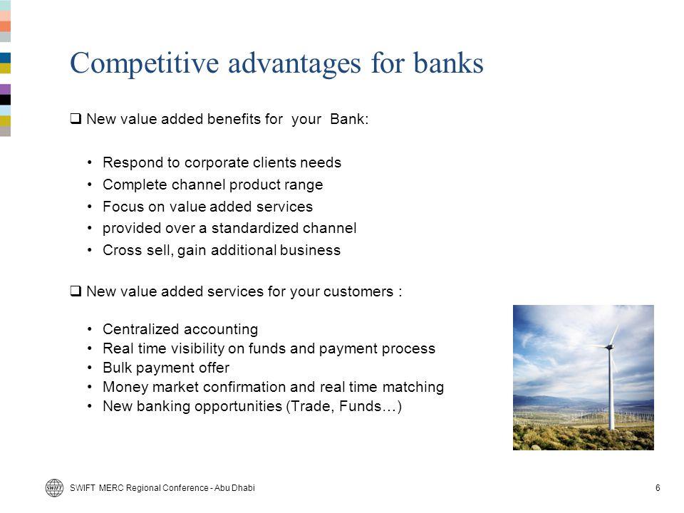 Competitive advantages for banks