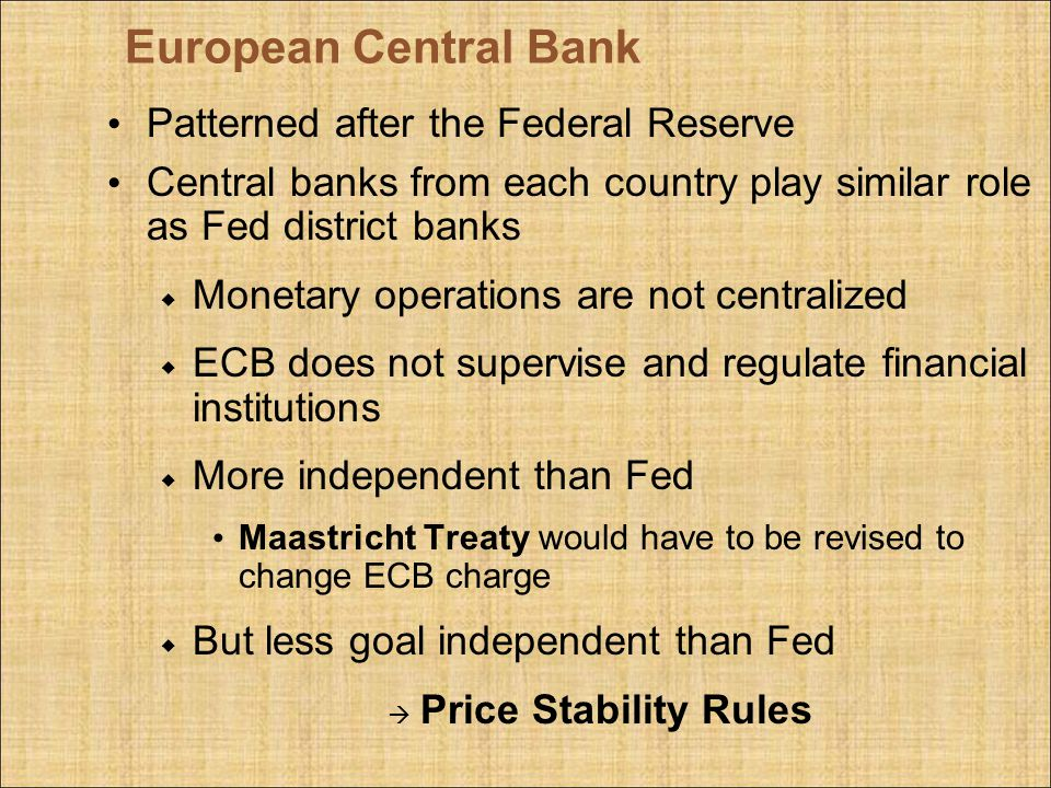 European Central Bank Patterned after the Federal Reserve