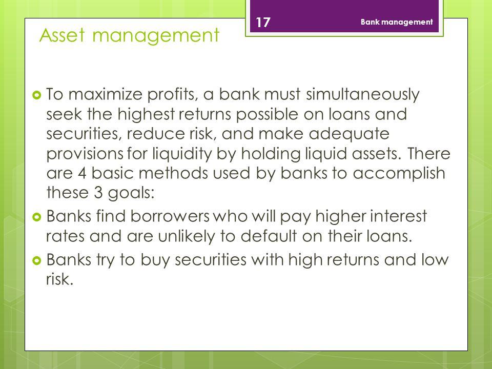 Bank management Asset management.