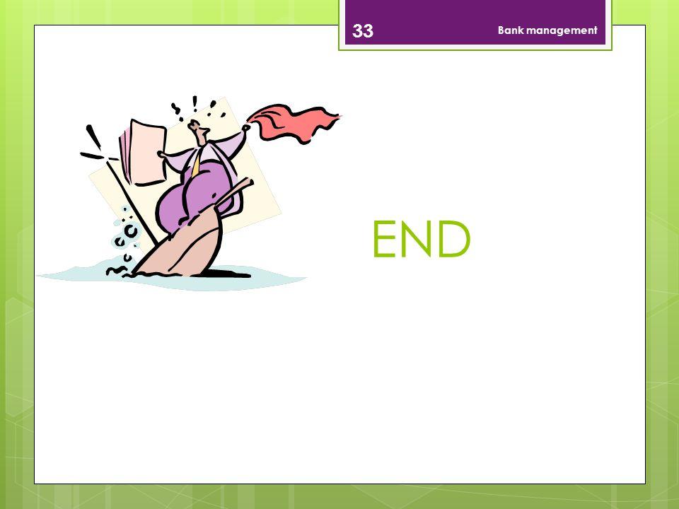 Bank management END