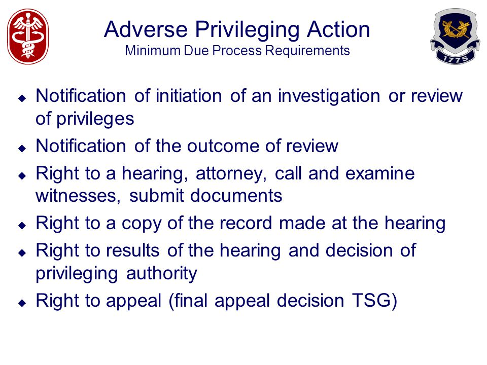Adverse Privileging Action Minimum Due Process Requirements