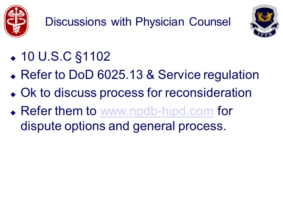 Discussions with Physician Counsel