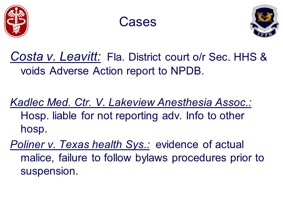 Cases Costa v. Leavitt: Fla. District court o/r Sec. HHS & voids Adverse Action report to NPDB.