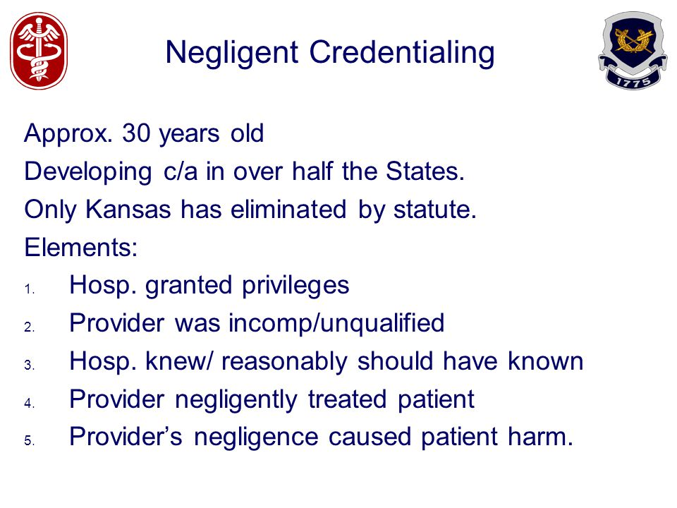 Negligent Credentialing