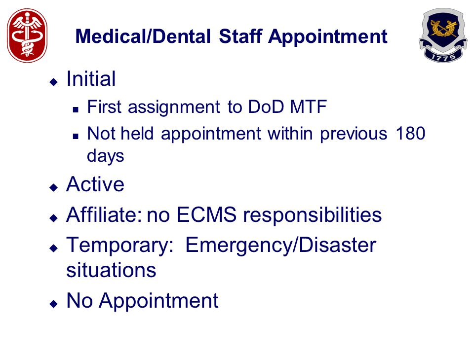 Medical/Dental Staff Appointment