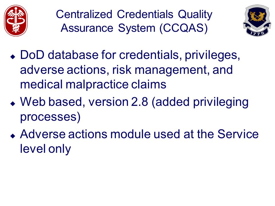 Centralized Credentials Quality Assurance System (CCQAS)