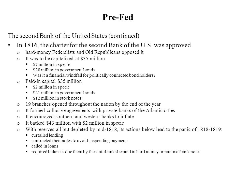 Pre-Fed The second Bank of the United States (continued)