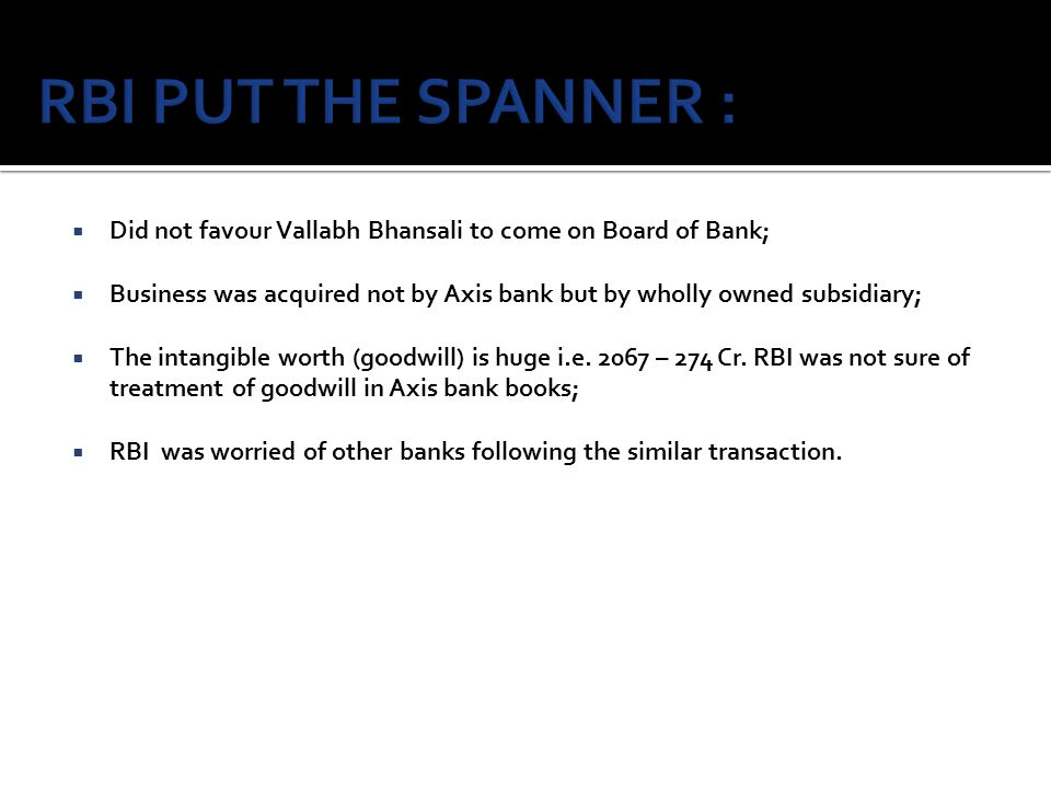 RBI PUT THE SPANNER : Did not favour Vallabh Bhansali to come on Board of Bank;