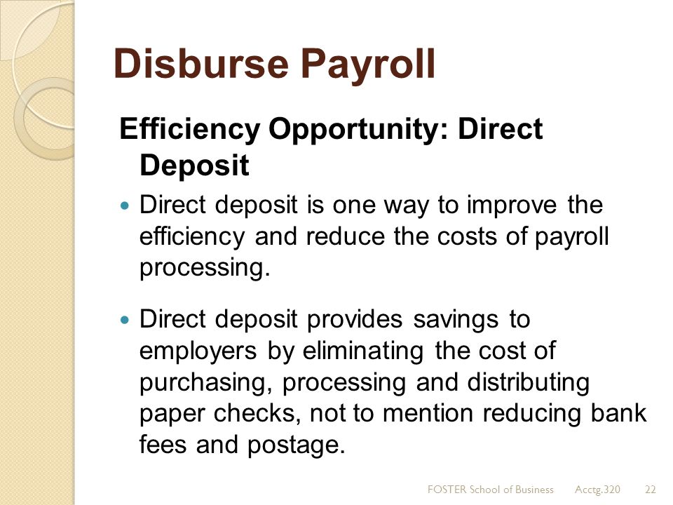 Disburse Payroll Efficiency Opportunity: Direct Deposit