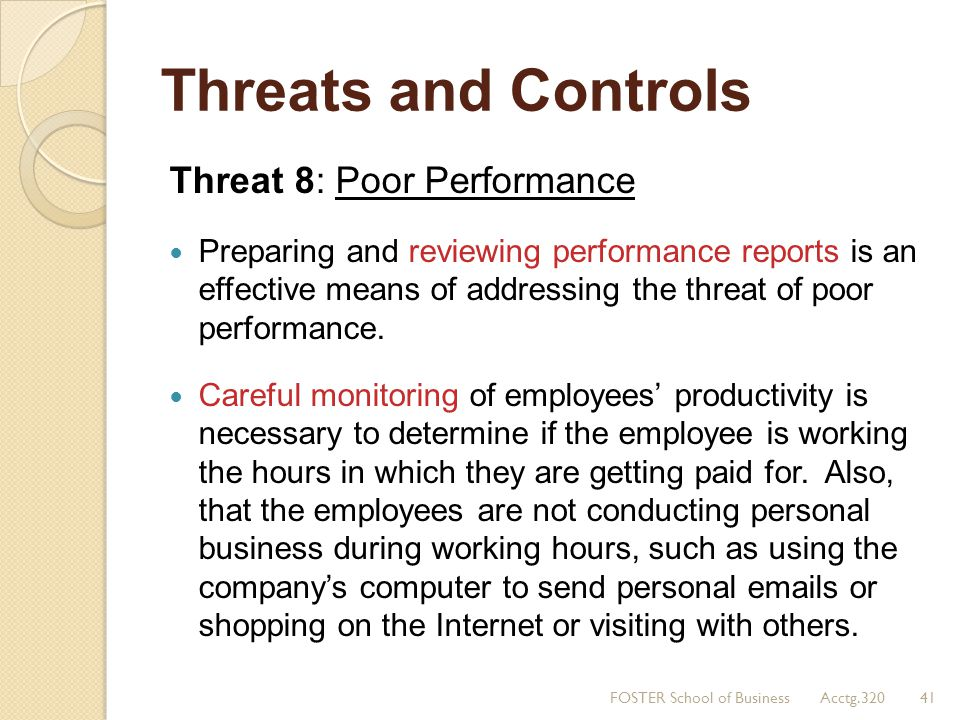 Threats and Controls Threat 8: Poor Performance