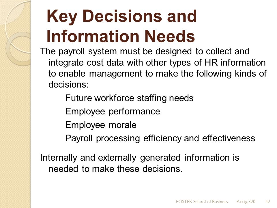Key Decisions and Information Needs