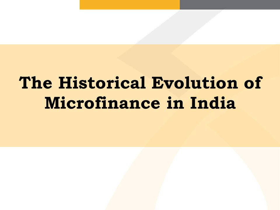 The Historical Evolution of Microfinance in India