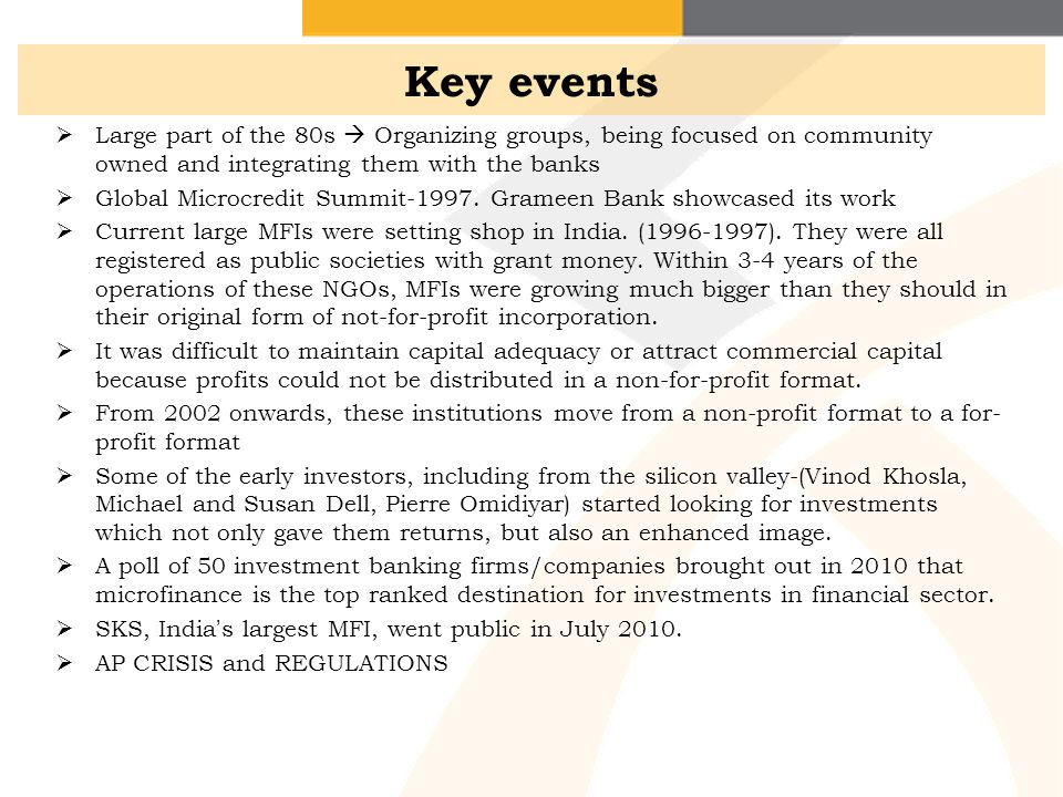 Key events Large part of the 80s  Organizing groups, being focused on community owned and integrating them with the banks.
