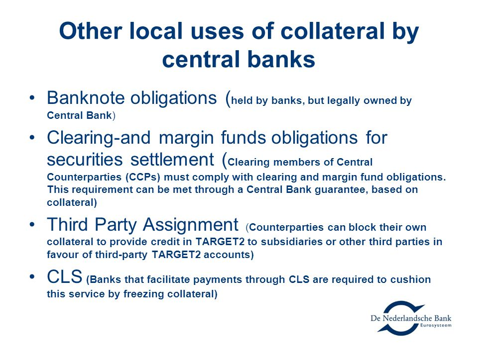 Other local uses of collateral by central banks
