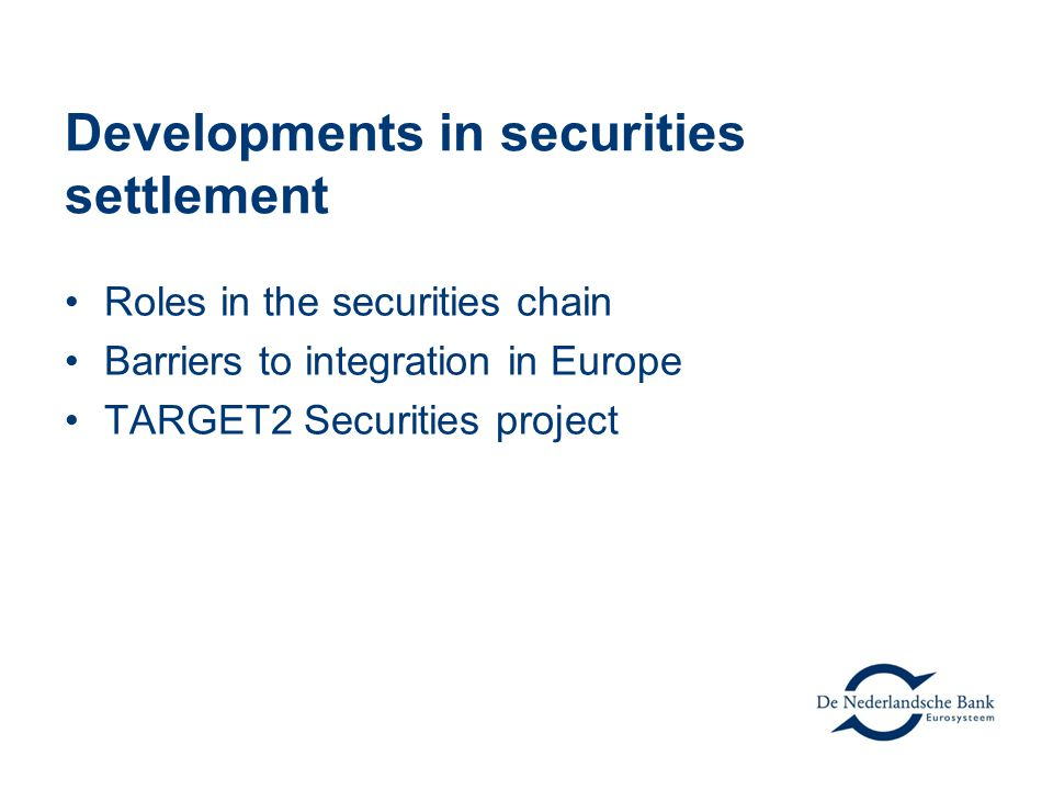 Developments in securities settlement