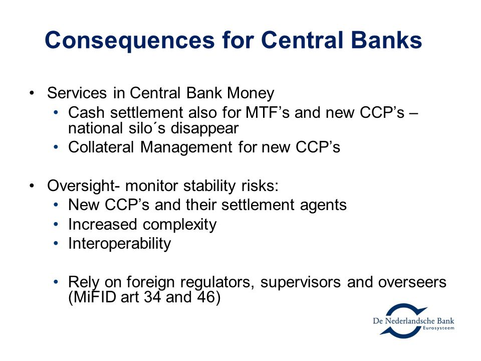 Consequences for Central Banks