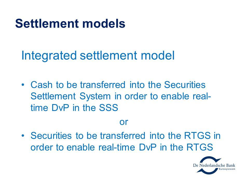 Integrated settlement model