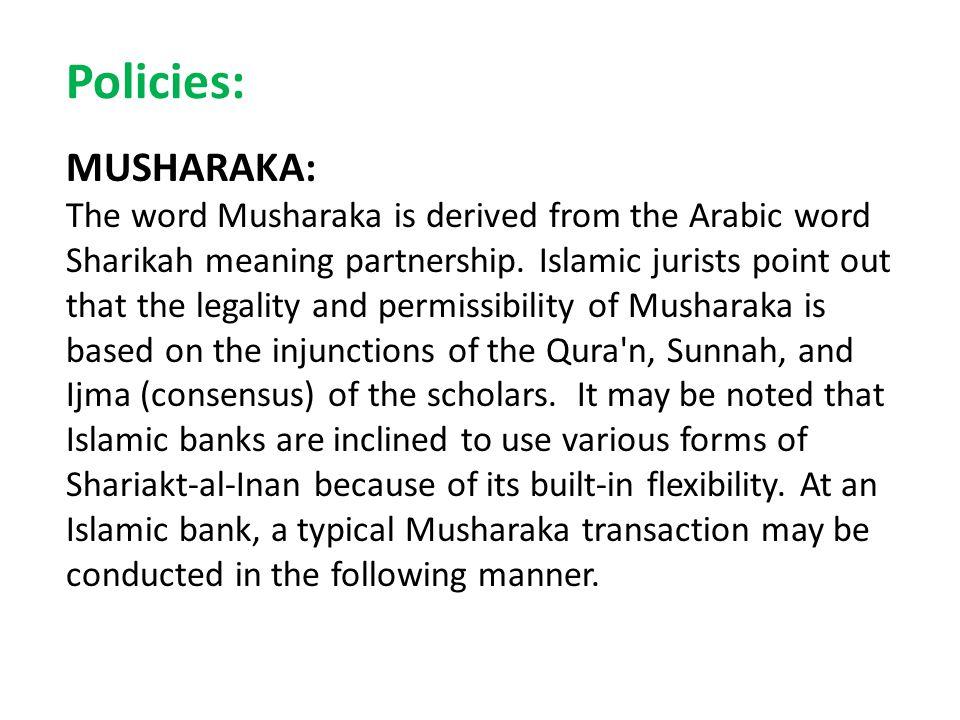 Policies: MUSHARAKA: