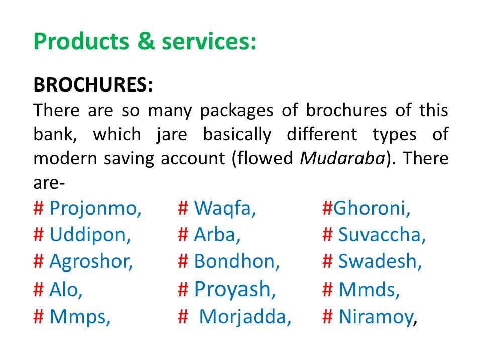Products & services: BROCHURES: # Projonmo, # Waqfa, #Ghoroni,