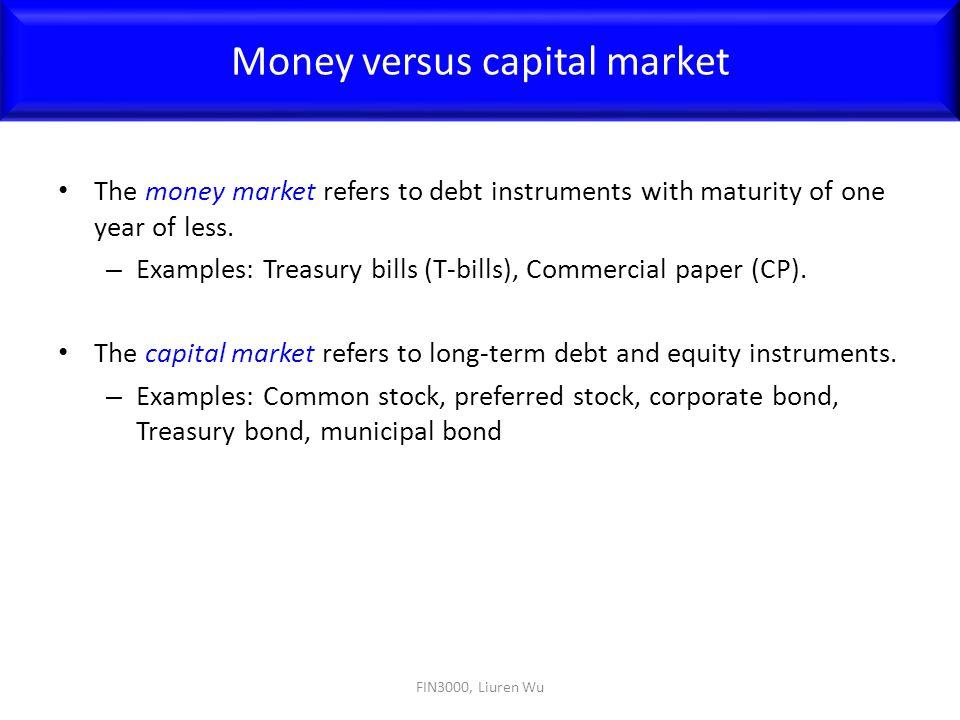 Money versus capital market
