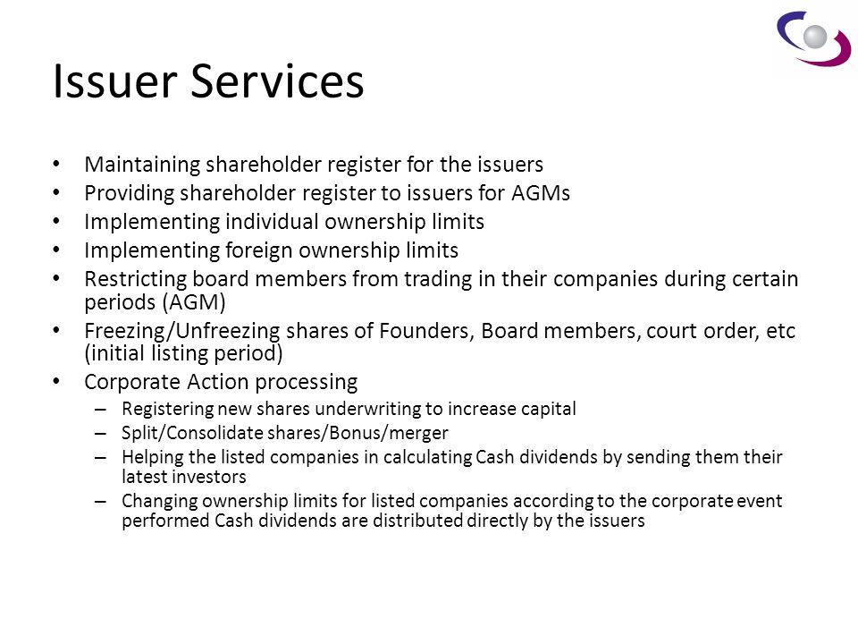 Issuer Services Maintaining shareholder register for the issuers