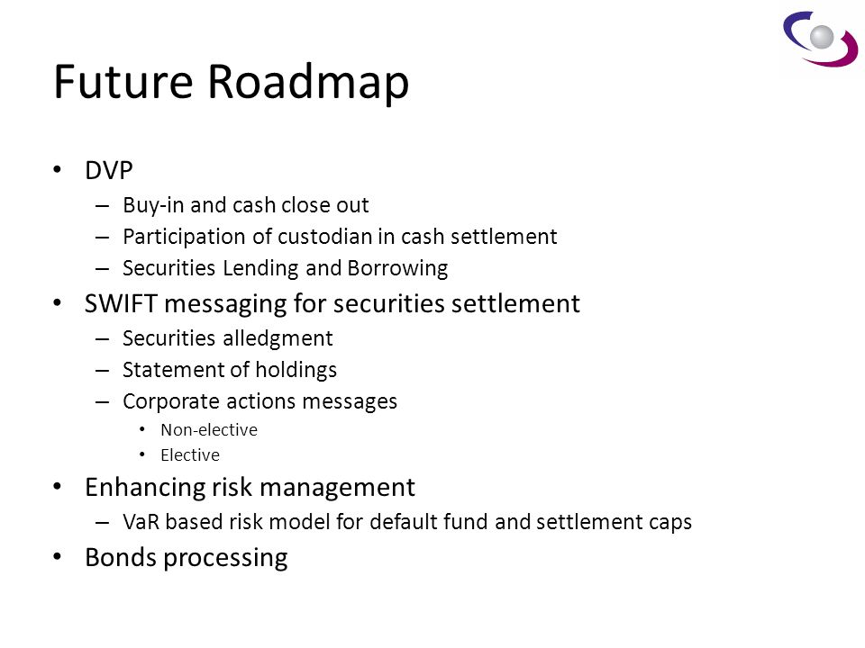 Future Roadmap DVP SWIFT messaging for securities settlement