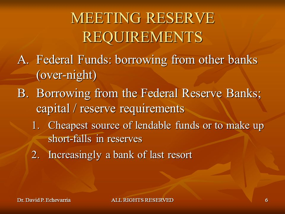 MEETING RESERVE REQUIREMENTS