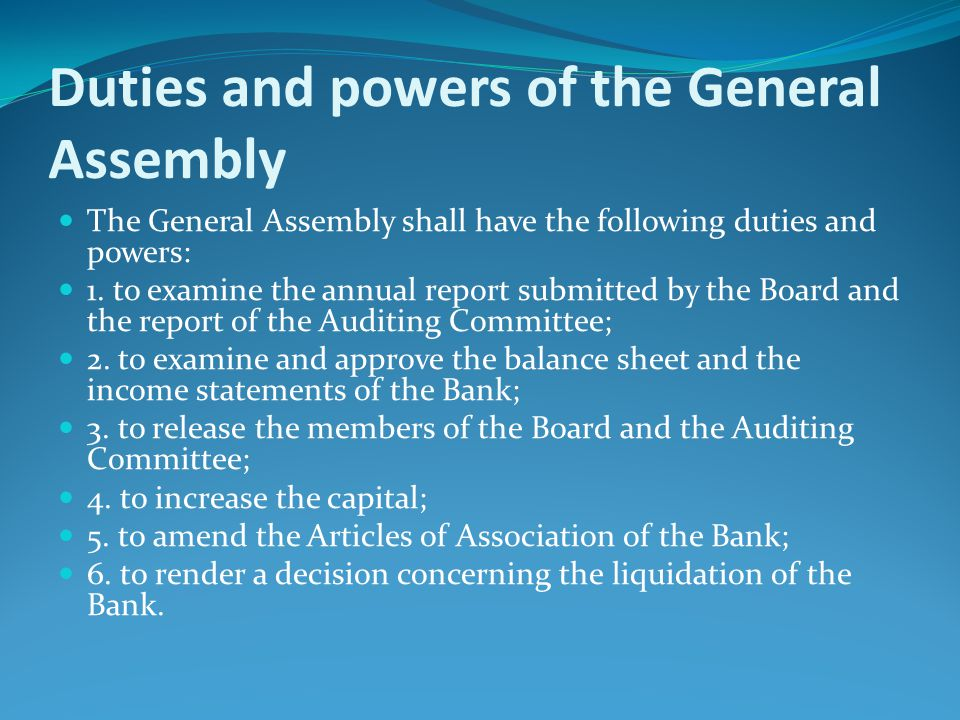 Duties and powers of the General Assembly
