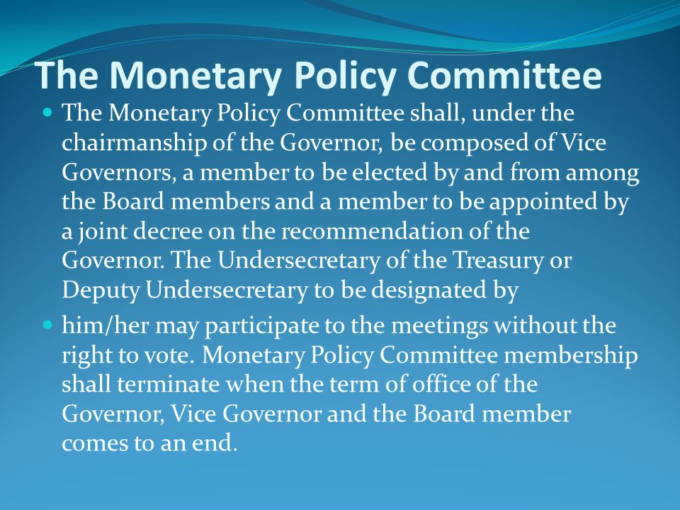 The Monetary Policy Committee