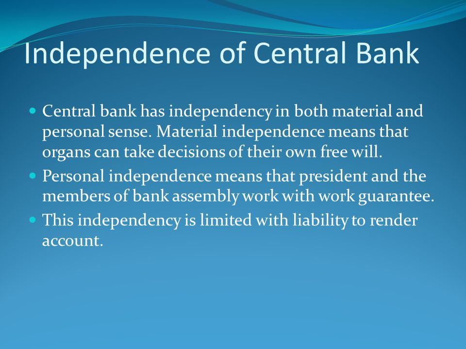 Independence of Central Bank