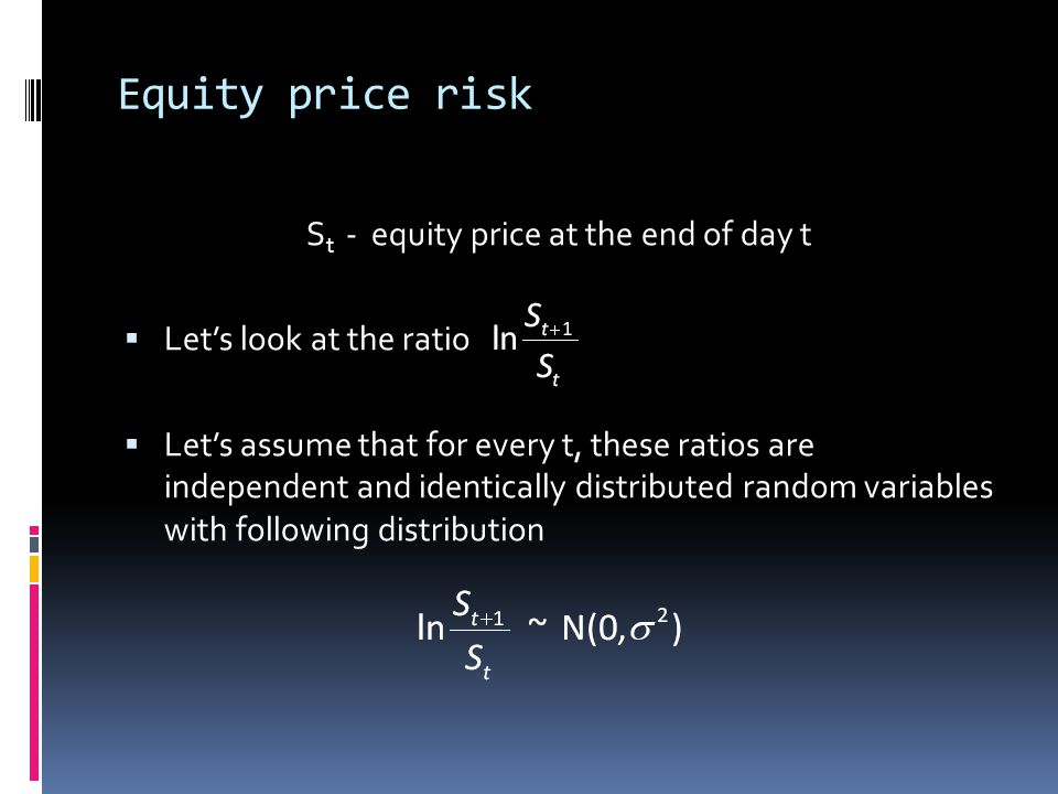 St - equity price at the end of day t