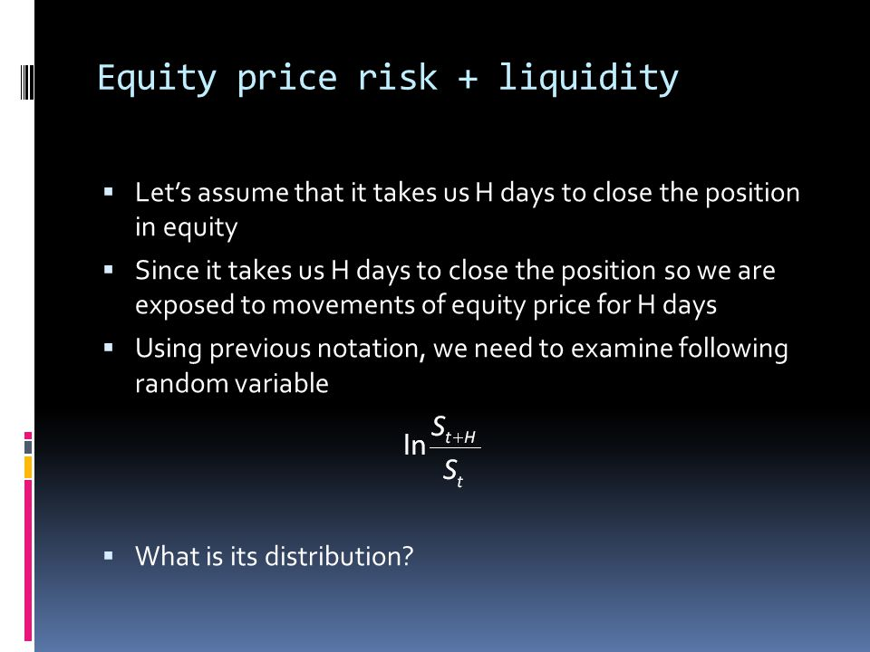 Equity price risk + liquidity