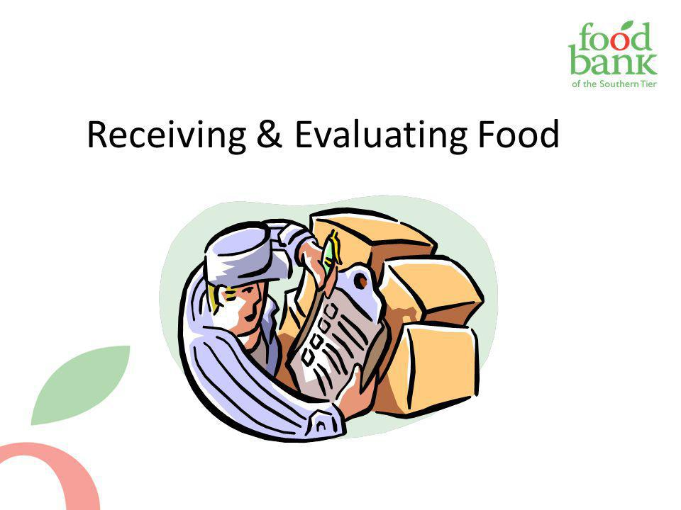 Receiving & Evaluating Food