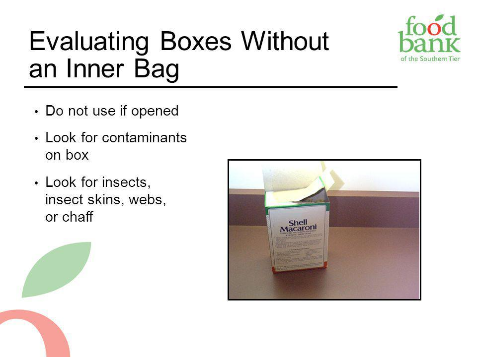 Evaluating Boxes Without an Inner Bag