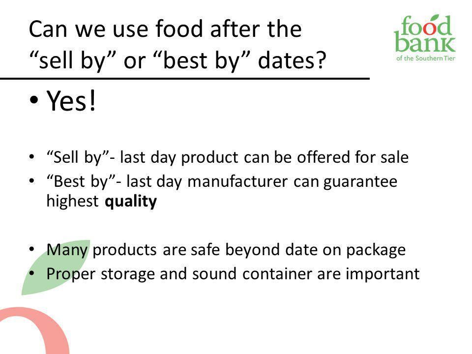 Can we use food after the sell by or best by dates