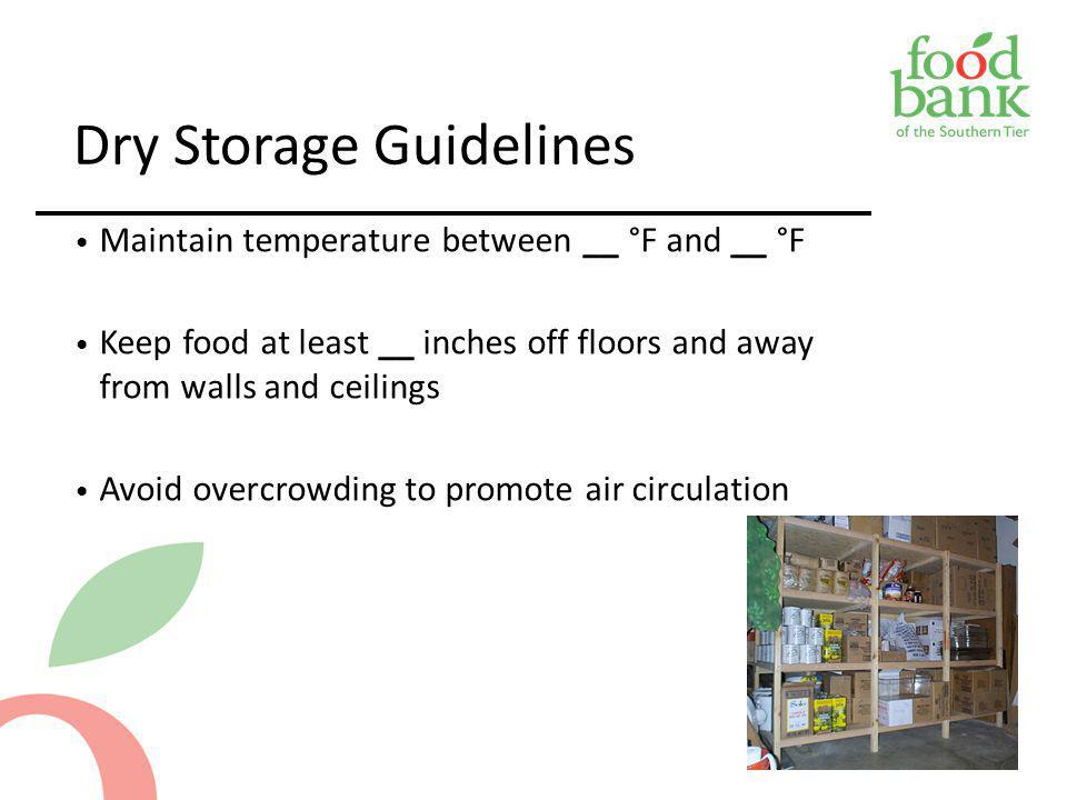 Dry Storage Guidelines