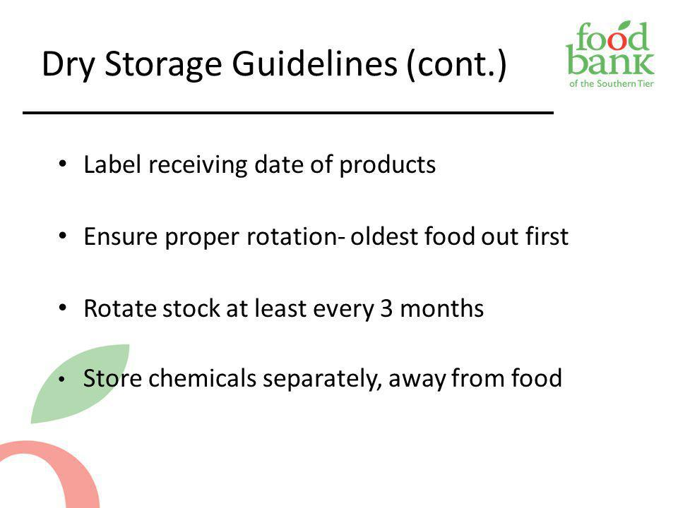Dry Storage Guidelines (cont.)