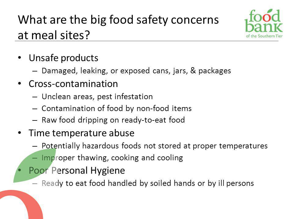 What are the big food safety concerns at meal sites