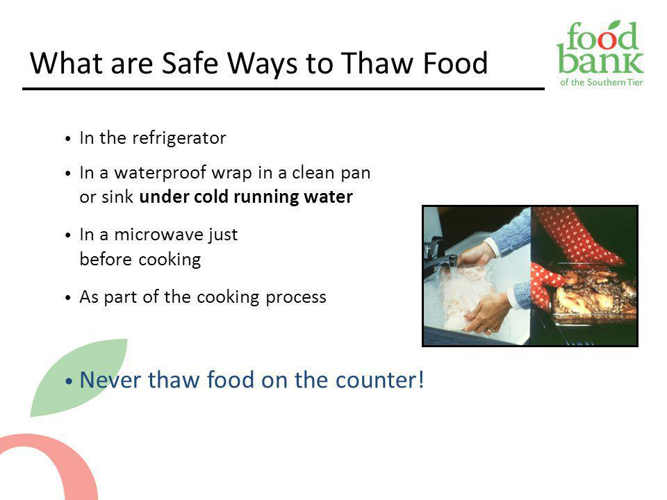 What are Safe Ways to Thaw Food