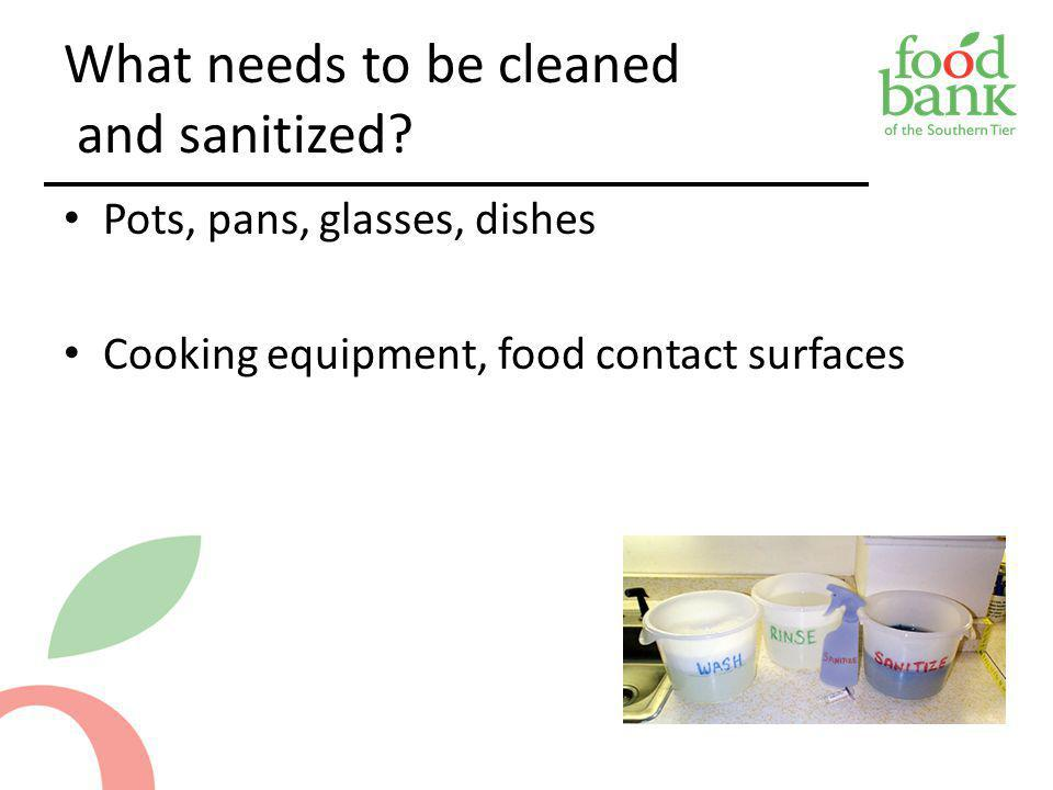 What needs to be cleaned and sanitized