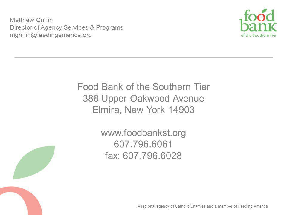 Food Bank of the Southern Tier 388 Upper Oakwood Avenue