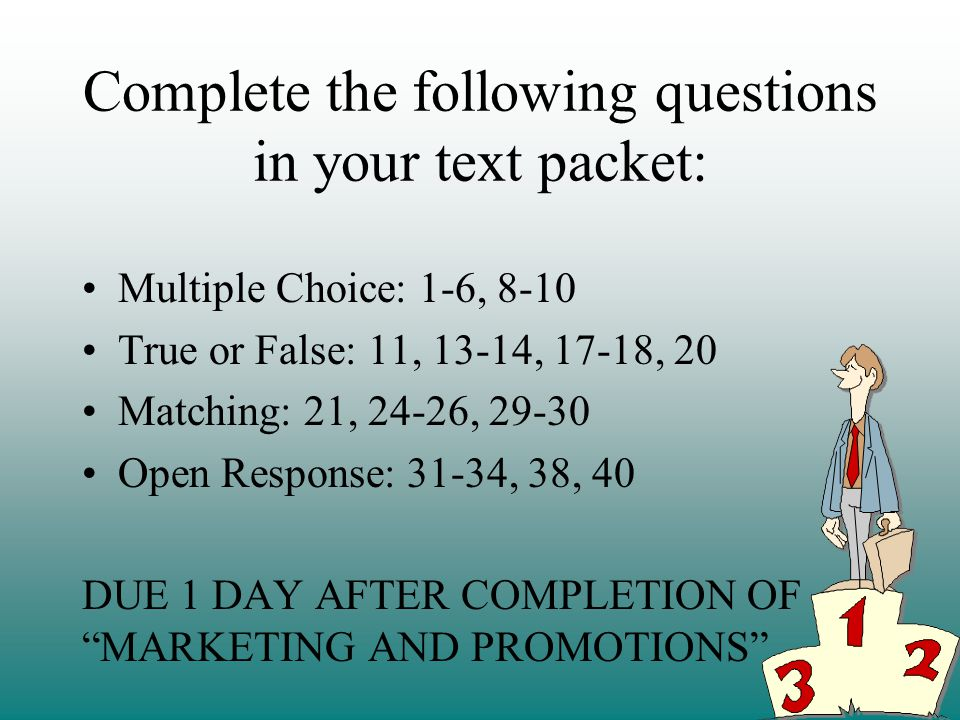 Complete the following questions in your text packet: