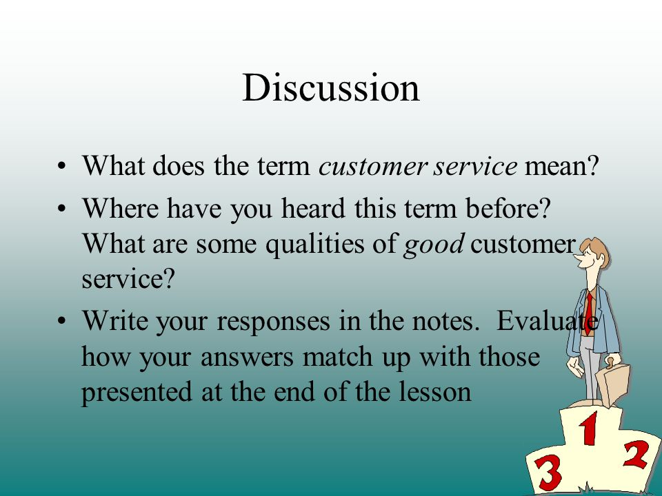 Discussion What does the term customer service mean