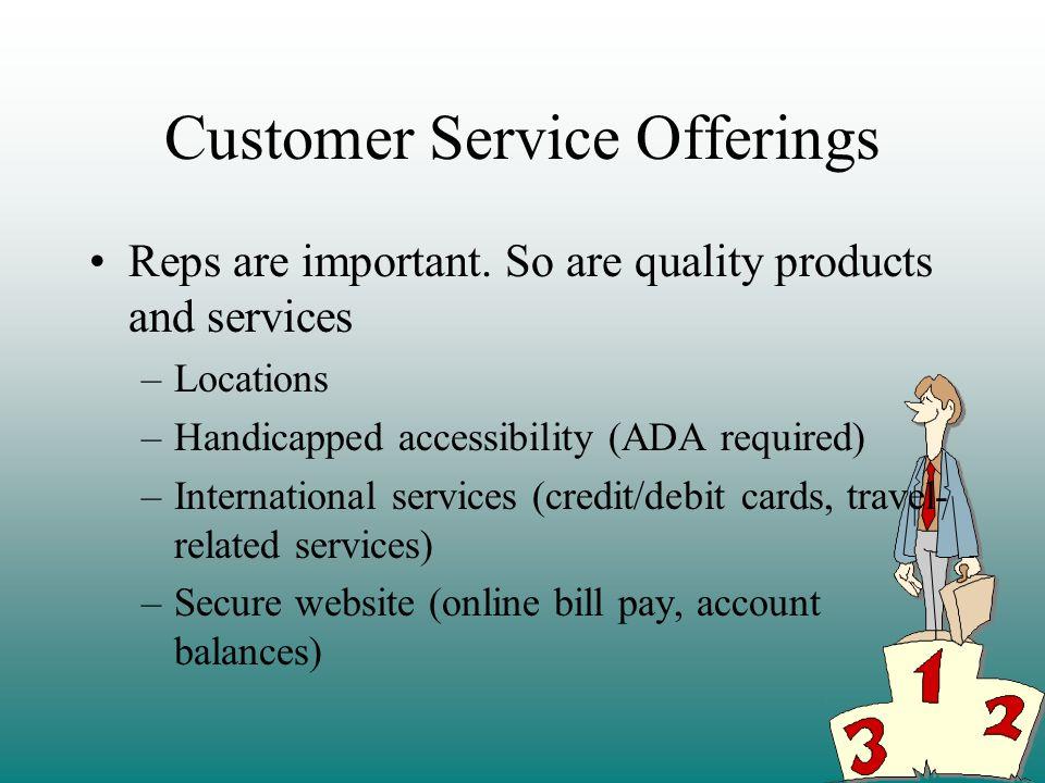 Customer Service Offerings