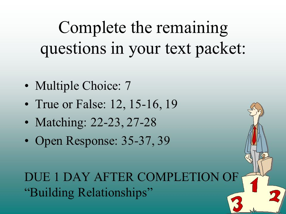 Complete the remaining questions in your text packet: