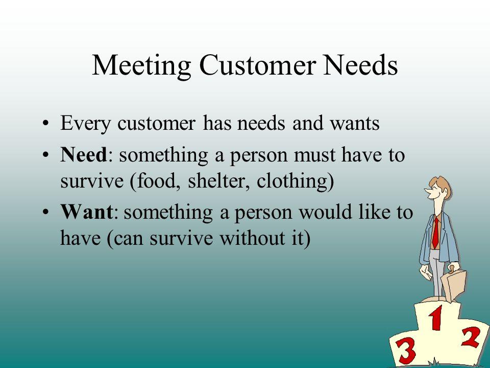 Meeting Customer Needs